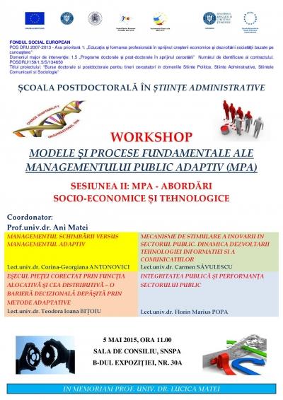 """Workshop """"Modele şi procese fundamentale ale Managementului Public Adaptiv"""" (Sesiunea a II-a)"""