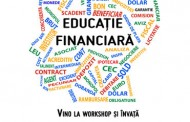 "Vino la workshop-ul  ""Educație financiară""!"